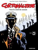 Vente  Corto Maltese (Tome 13) - Sous le soleil de minuit  - Rubén Pellejero - Juan Diaz Canales