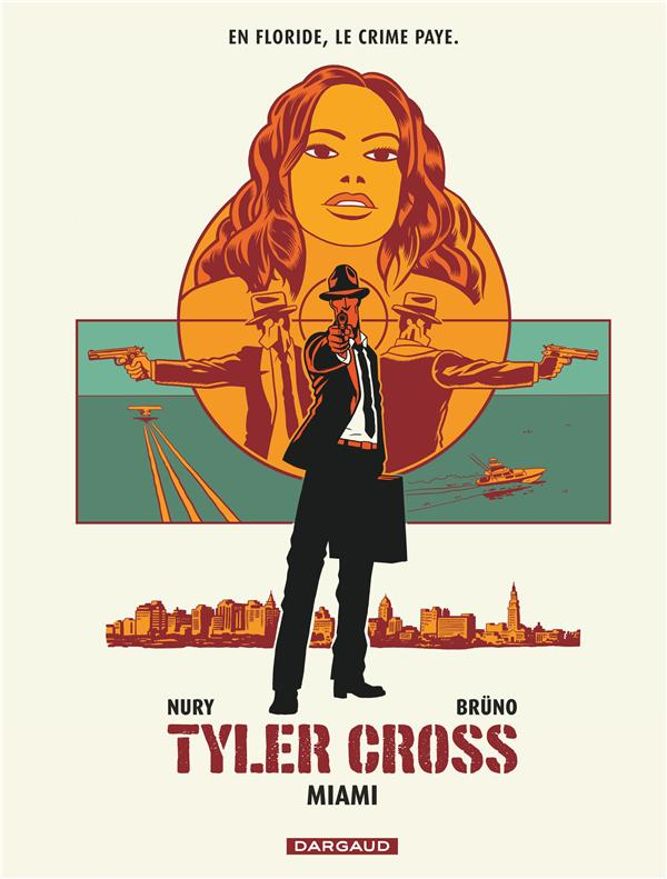 Tyler Cross T.3 ; Miami