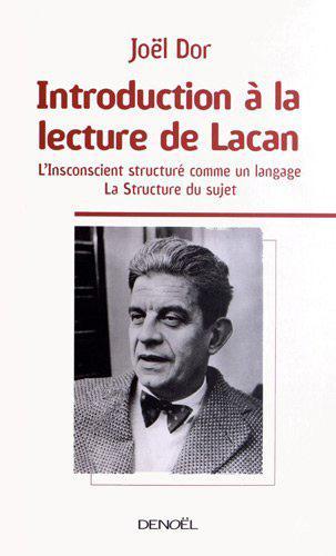 Introduction A La Lecture De Lacan ; T.1 ; L'Inconscient Structure Comme Un Langage ; T.2 ; La Structure Du Sujet