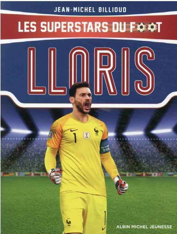 Les superstars du foot : Lloris