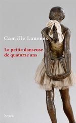 Vente Livre Numérique : La petite danseuse de quatorze ans  - Camille Laurens