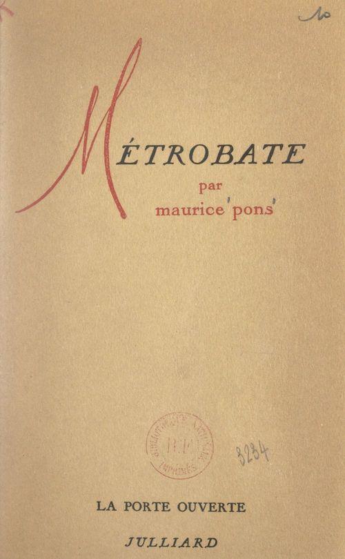 Métrobate  - Maurice Pons