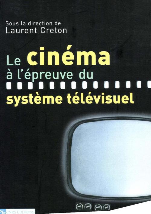 Le cinema a l'epreuve du systeme televisuel