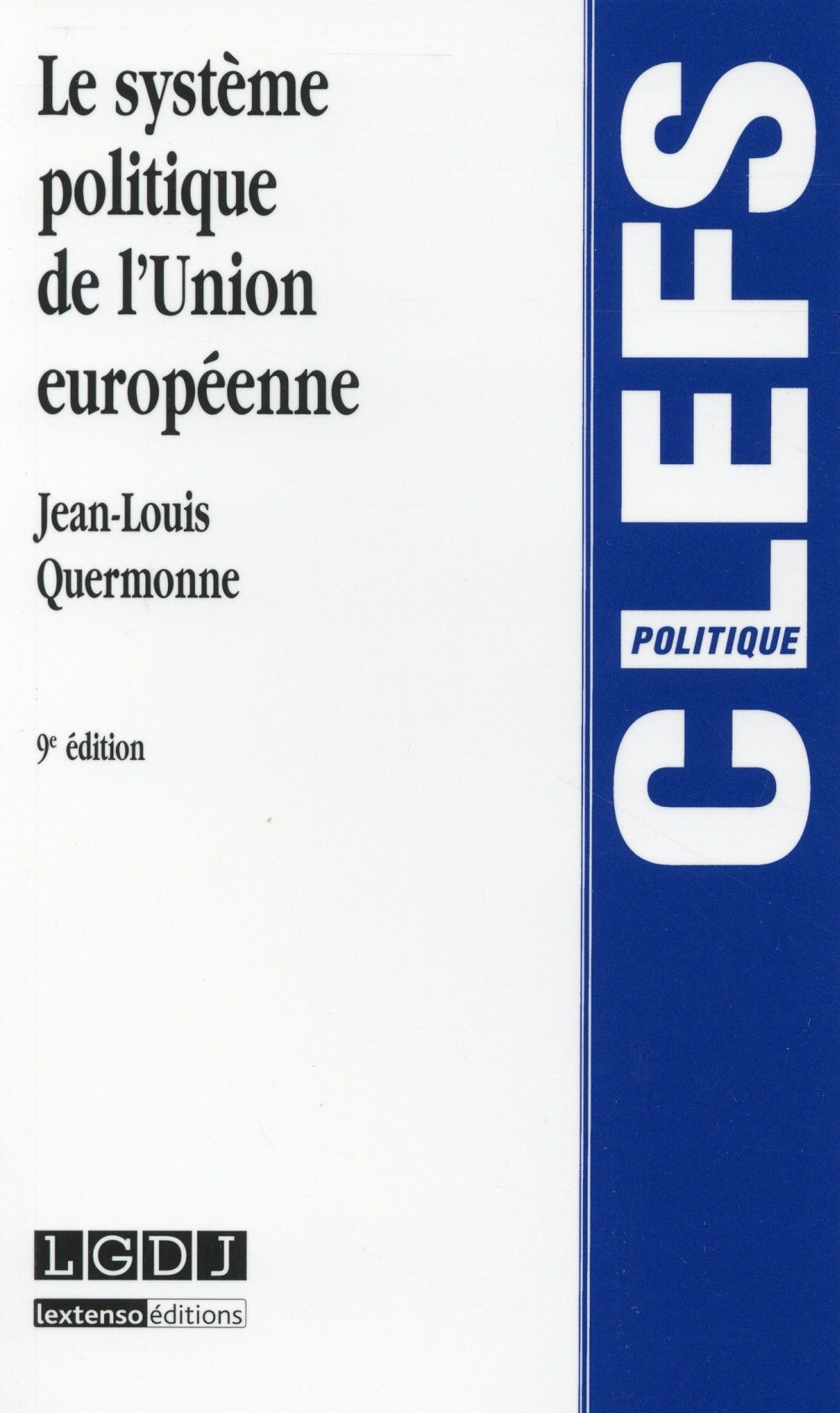 Le système politique de l'Union Européenne (9e édition)