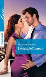 Vente Livre Numérique : Le prix de l'amour  - Sharon Kendrick