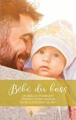 Vente EBooks : Bébé du boss  - Emma Darcy - Sharon Kendrick - Maggie Cox