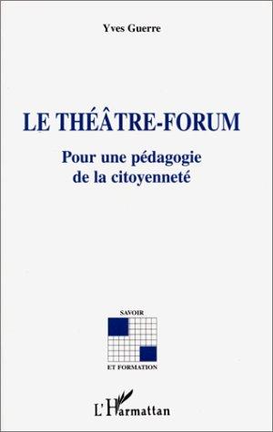 Le théâtre-forum ; pour une pédagogie de la citoyenneté