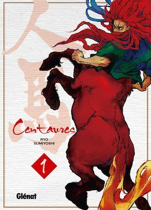 Centaures t.1