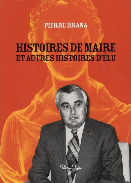 Histoires de maire et autres histoires d'élu
