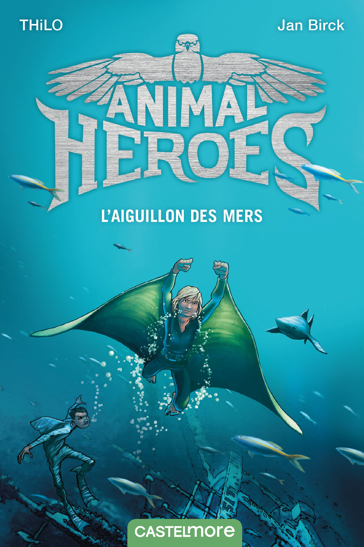 Animal heroes T.2 ; l'aiguillon des mers
