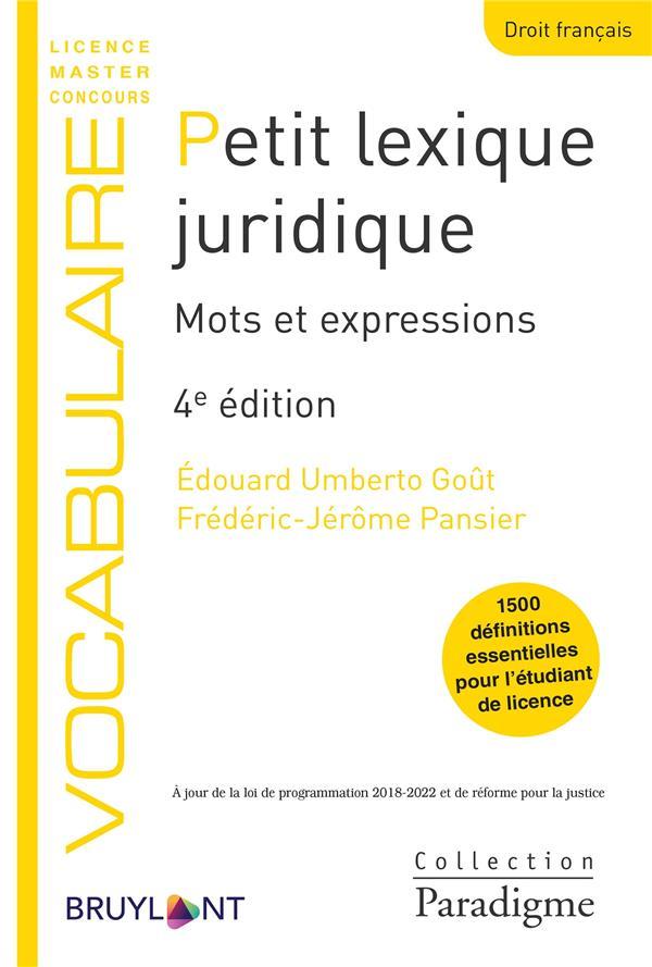 Petit lexique juridique ; mots et expressions (4e édition)