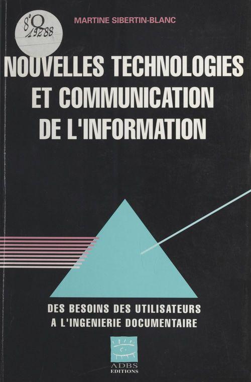 Nouvelles technologies et communication de l'information