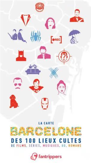 la carte Barcelone des 100 lieux cultes de films, séries, musiques, BD, romans