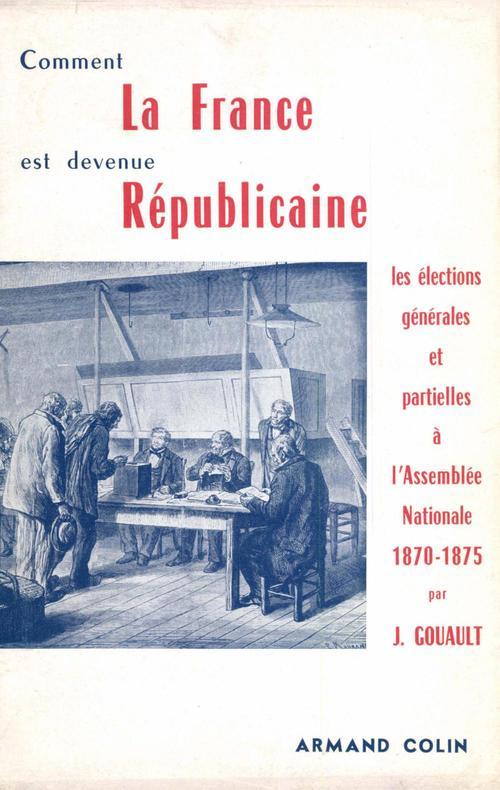 Comment la France est devenue républicaine