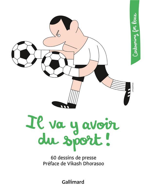 Il va y avoir du sport ! 60 dessins de presse