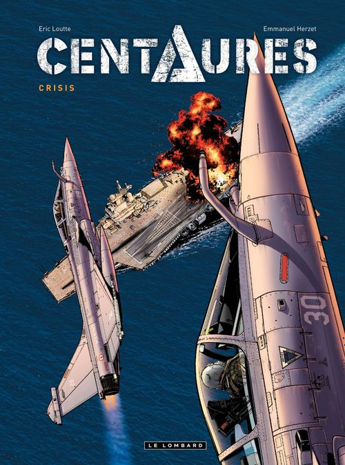 Centaures T.1 ; crisis