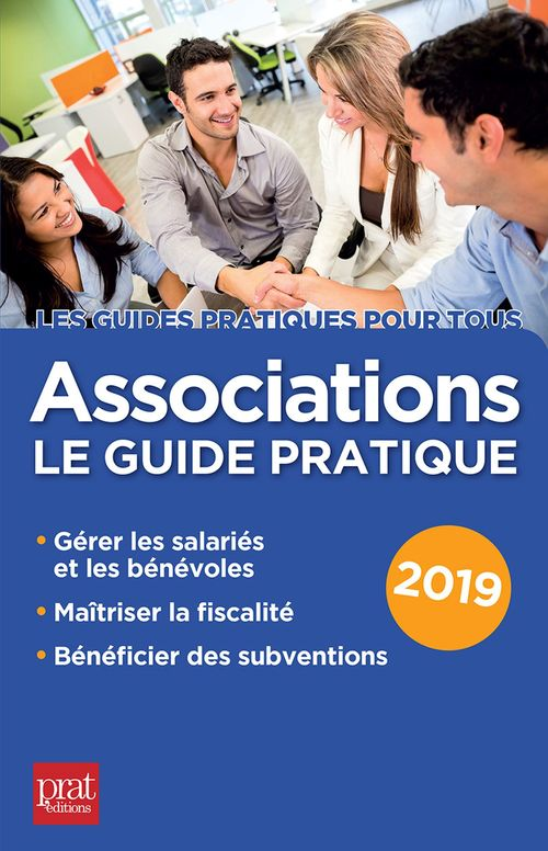 Associations le guide pratique (édition 2019)