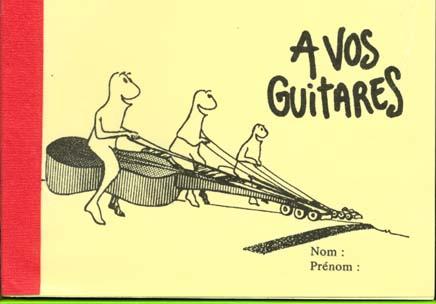 à vos guitares
