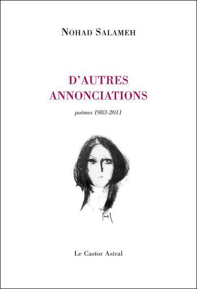 D'autres annonciations ; poèmes 1983-2011