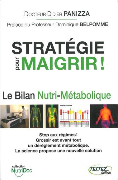 Stratégie pour maigrir ! le bilan nutri-métabolique