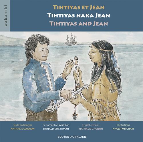 Tihtiyas et Jean ; Tihtiyas naka Jean ; Tihtiyas and Jean