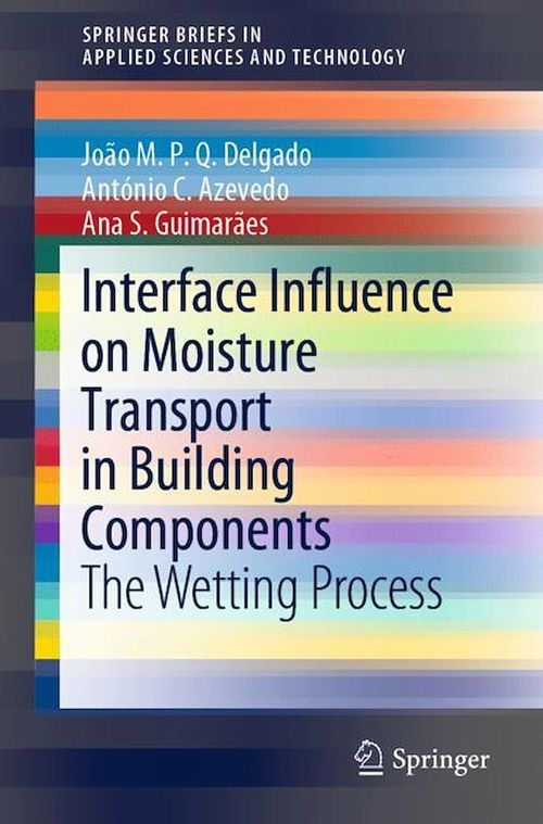 Interface Influence on Moisture Transport in Building Components