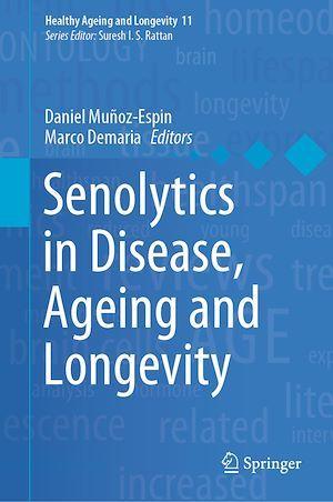 Senolytics in Disease, Ageing and Longevity