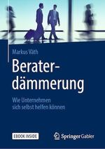 Beraterdämmerung  - Markus Vath