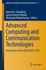 Advanced Computing and Communication Technologies  - Ramesh K. Choudhary - Jyotsna Kumar Mandal - Dhananjay Bhattacharyya