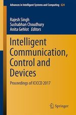 Intelligent Communication, Control and Devices  - Sushabhan Choudhury - Rajesh Singh - Anita Gehlot