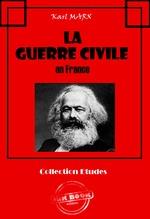 Vente Livre Numérique : La Guerre Civile en France (Avec introduction d'Engels et lettres de Marx et d'Engels sur la Commune de Paris)  - Karl MARX - Friedrich Engels