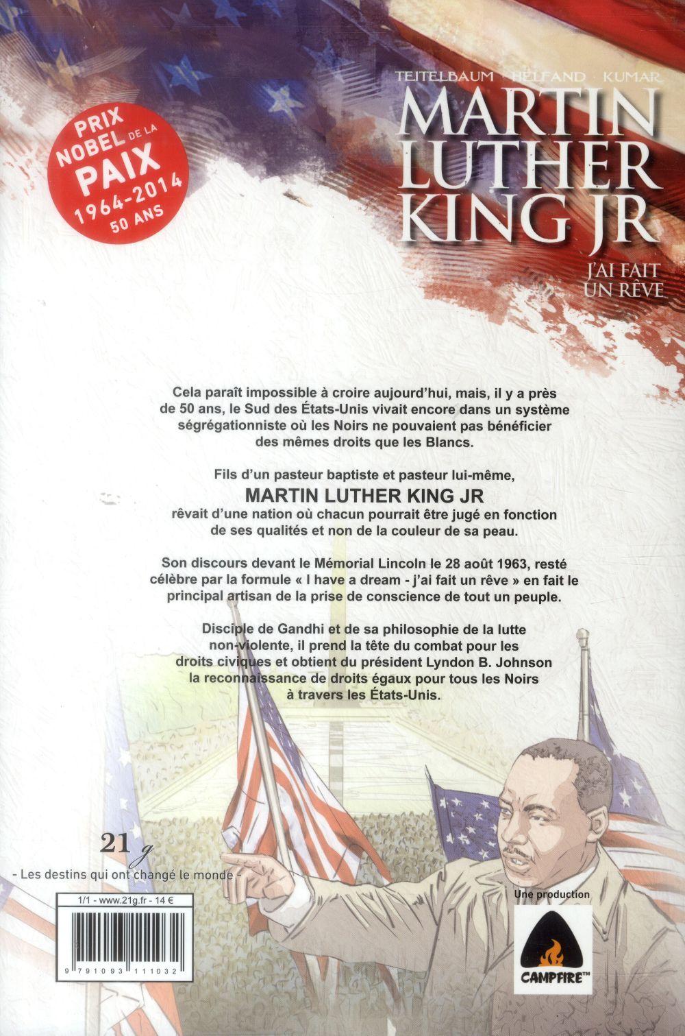 Martin Luther King Jr ; j'ai fait un rêve
