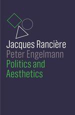 Vente Livre Numérique : Politics and Aesthetics  - Jacques RANCIERE - Peter Engelmann