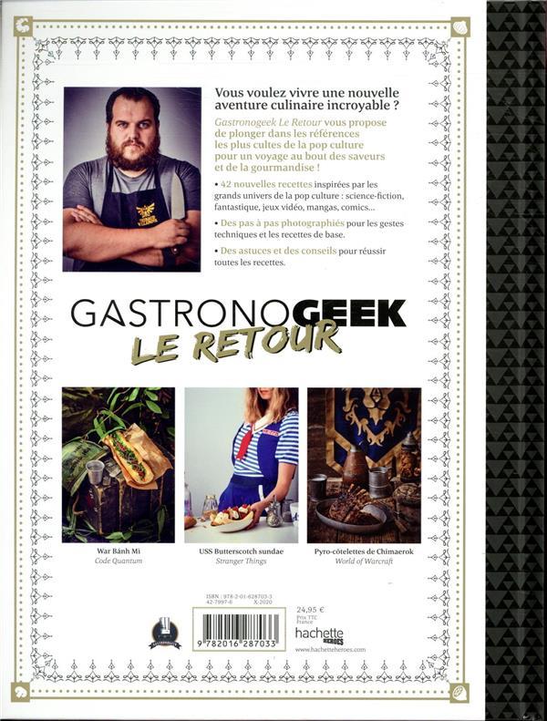 Gastronogeek t.2 ; le retour