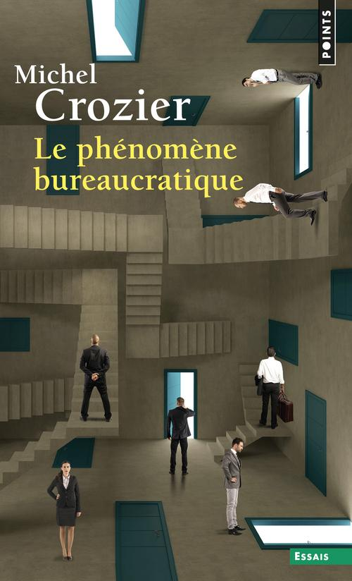 Le phenomene bureaucratique