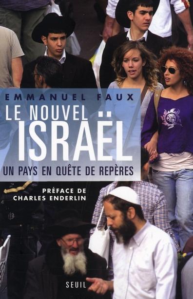 Le nouvel Israël, un pays en quête d'avenir