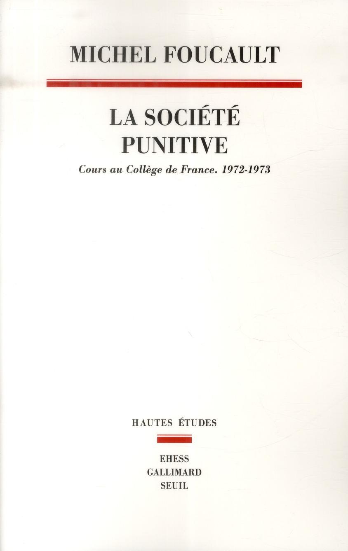 la société punitive ; cours au collège de France 1972-1973