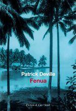 Vente Livre Numérique : Fenua  - Patrick Deville