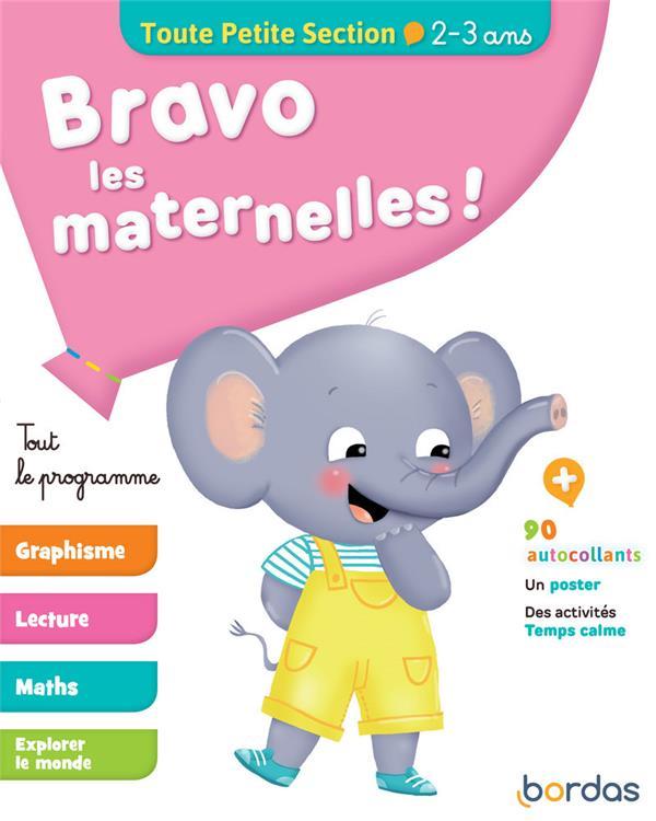 Bravo les maternelles ! ; toute petite section ; 2/3 ans (édition 2019)