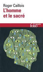 Vente Livre Numérique : L'homme et le sacré  - Roger Caillois
