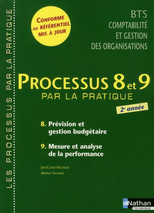 Processus 8/9 Bts 2 Cgo - 8) Provision Et Gestion Budgetaire 9) Mesure Et Analyse De La Performance
