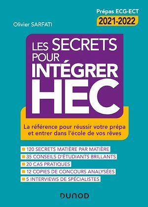 Vente Livre Numérique : Les secrets pour intégrer HEC :la référence pour réussir votre prépa et entrer dans l'école de vos rêves (4e édition)  - Olivier Sarfati