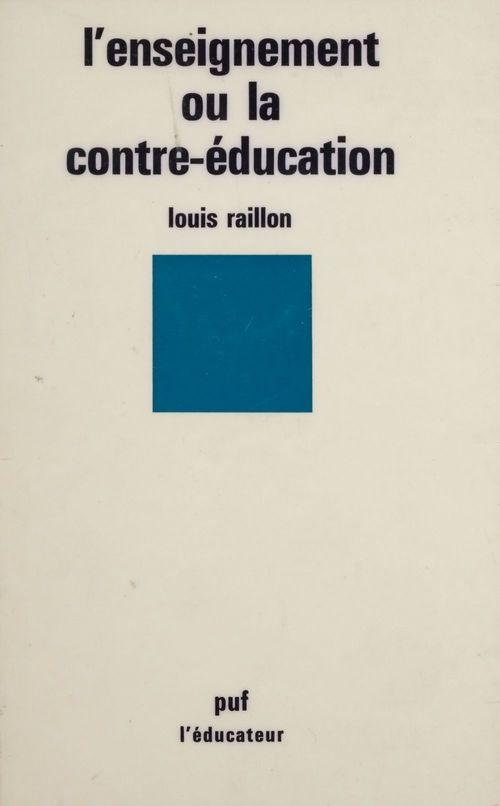 L'Enseignement ou la contre-éducation