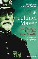 Vente EBooks : Le colonel Mayer  - Vincent Duclert