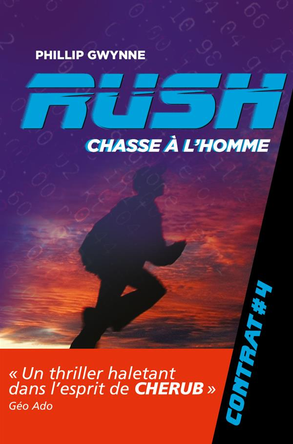 Rush T.4 ; chasse à l'homme