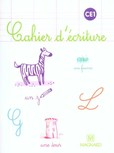 Cahier d'écriture ; CE1 (édition 2005)