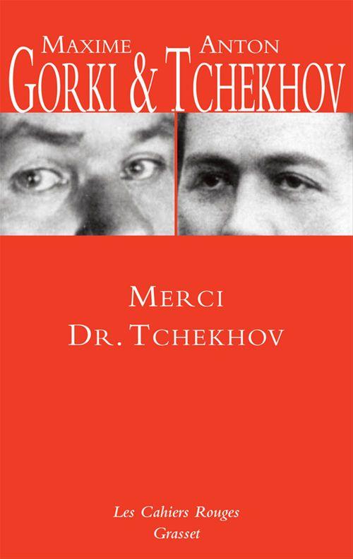 « merci Dr. Tchekhov »