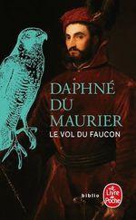 Le Vol du faucon  - Daphne Du Maurier