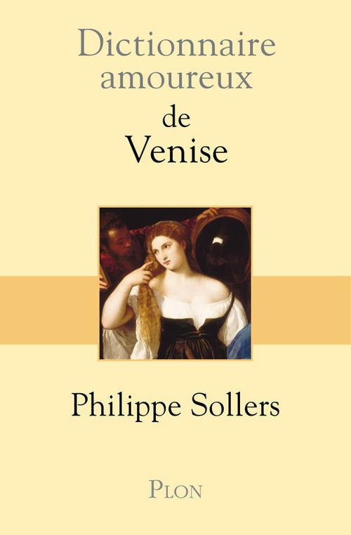Dictionnaire amoureux ; de Venise