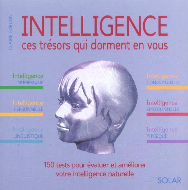 Intelligence ; ces tresors qui dorment en vous